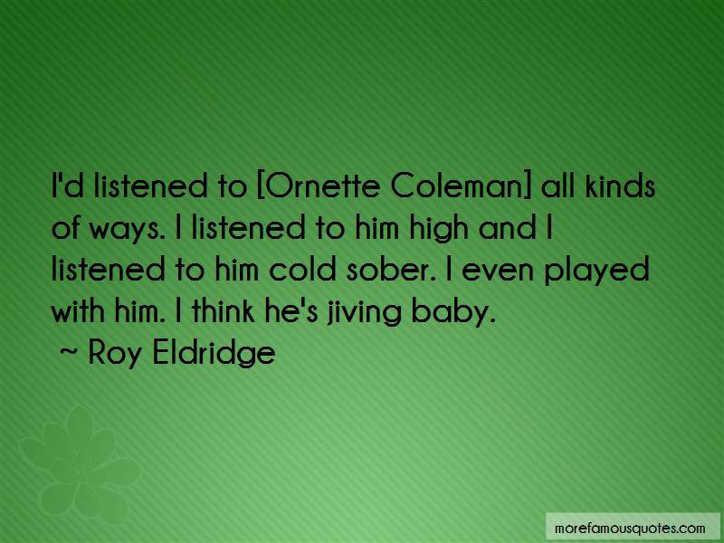 Roy Eldridge Quotes Pictures 3