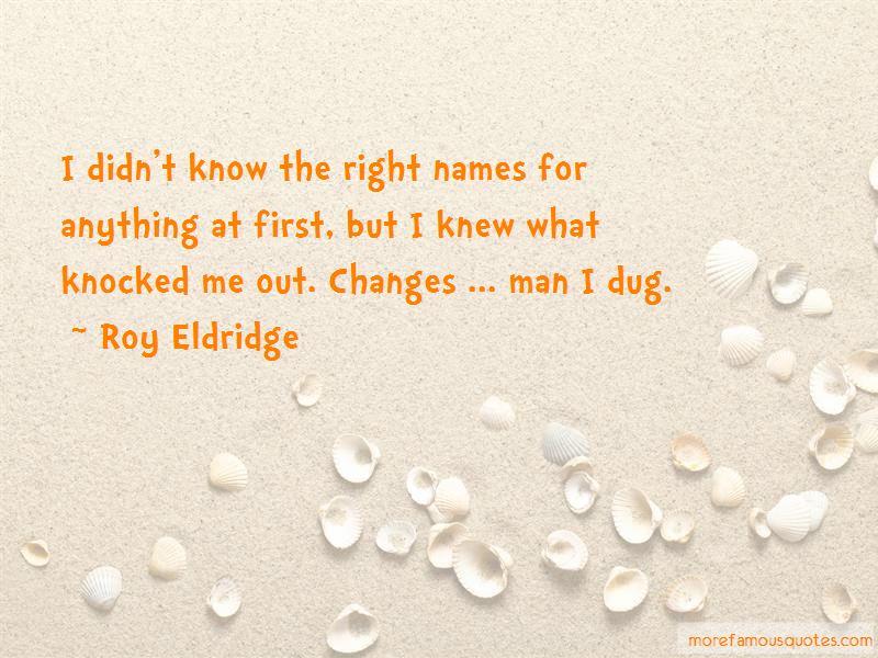 Roy Eldridge Quotes Pictures 4