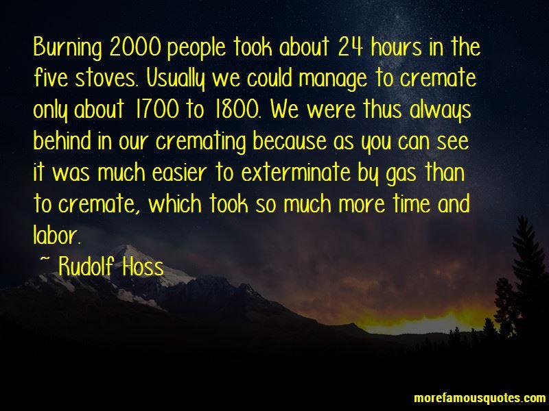 Rudolf Hoss Quotes Pictures 3
