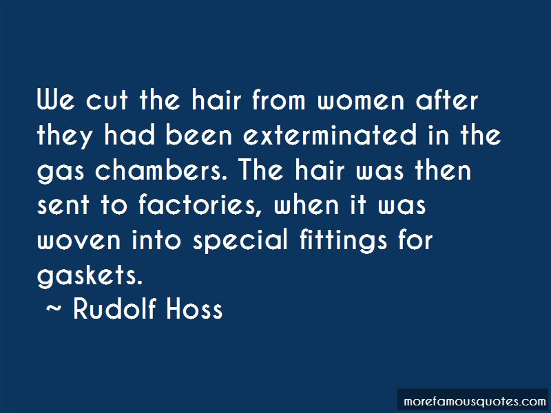 Rudolf Hoss Quotes