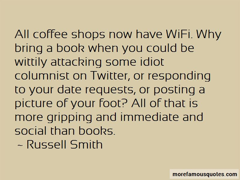Russell Smith Quotes