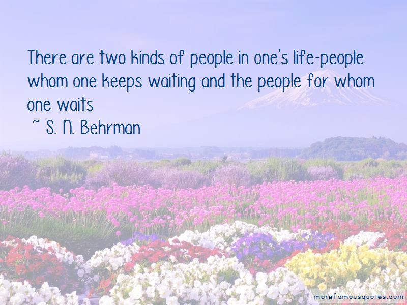 S. N. Behrman Quotes Pictures 2