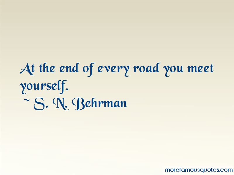 S. N. Behrman Quotes Pictures 3