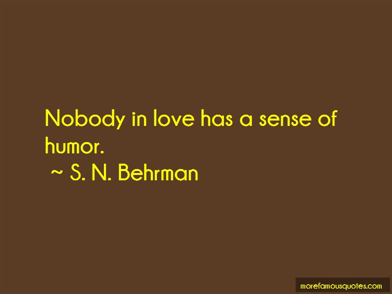 S. N. Behrman Quotes Pictures 4