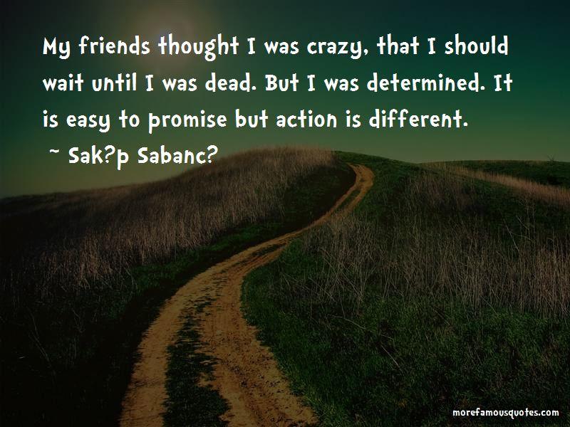 Sak?p Sabanc? Quotes