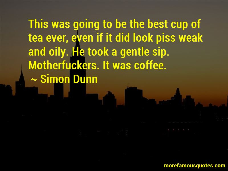 Simon Dunn Quotes Pictures 3