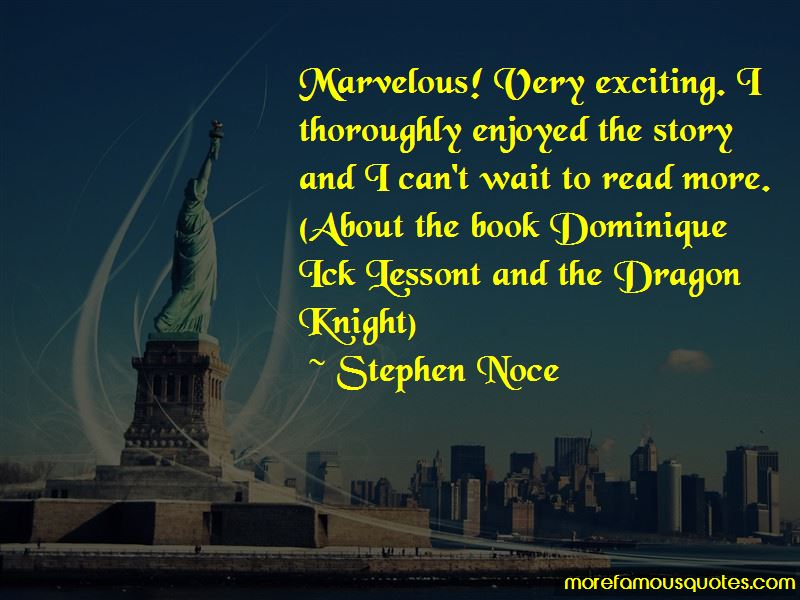 Stephen Noce Quotes