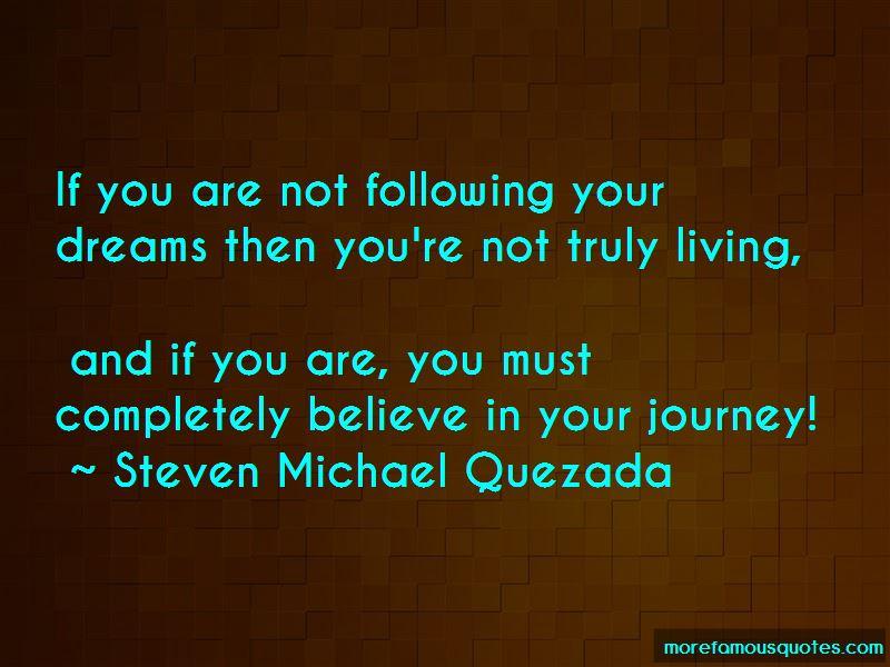 Steven Michael Quezada Quotes