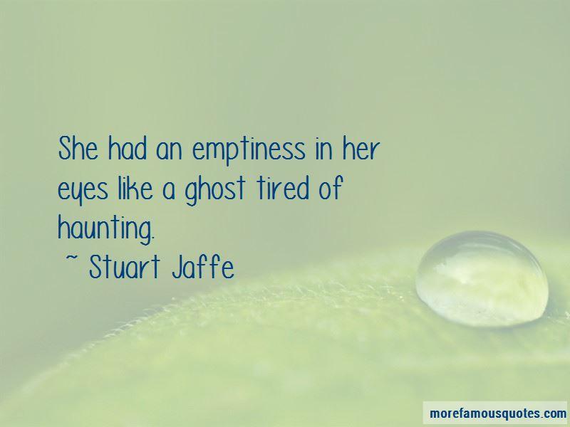 Stuart Jaffe Quotes