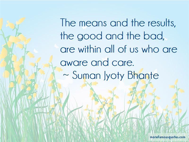 Suman Jyoty Bhante Quotes