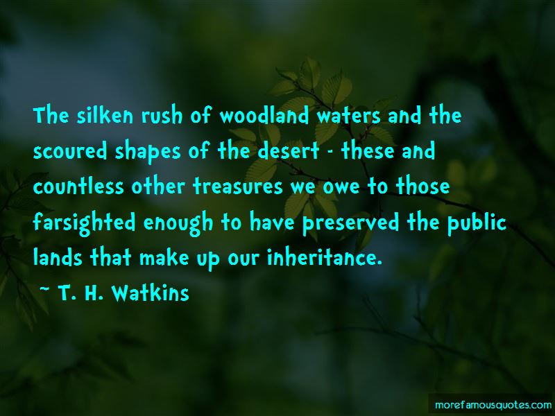 T. H. Watkins Quotes Pictures 2
