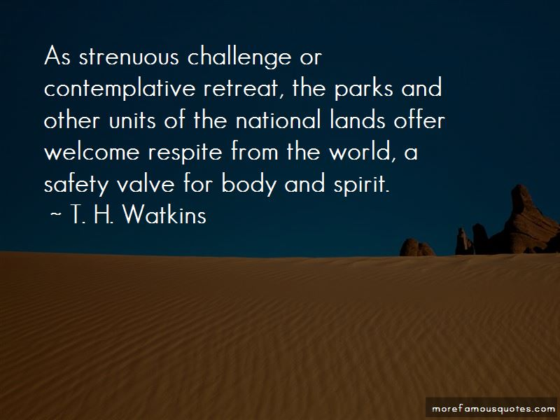 T. H. Watkins Quotes Pictures 3