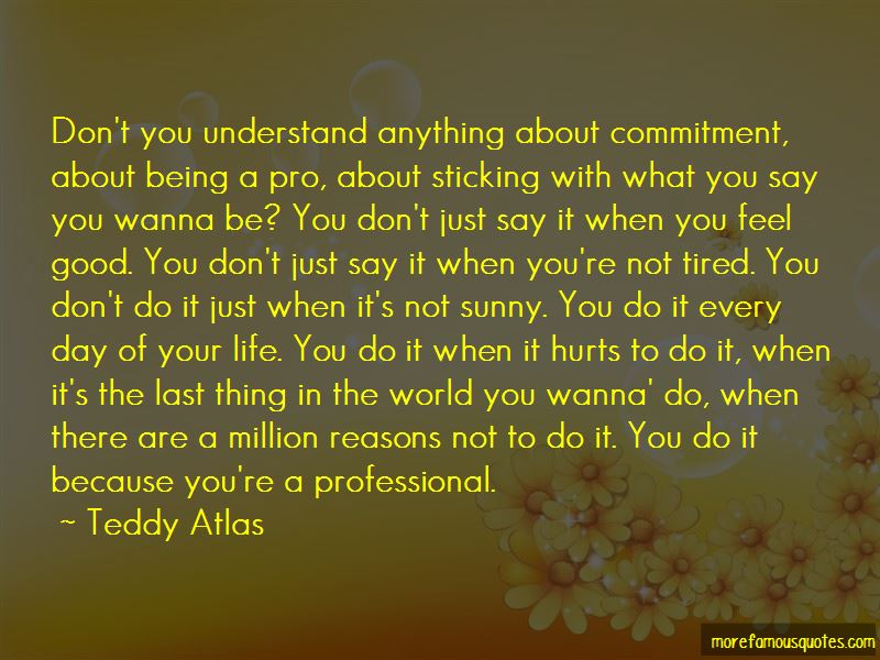 Teddy Atlas Quotes Pictures 3