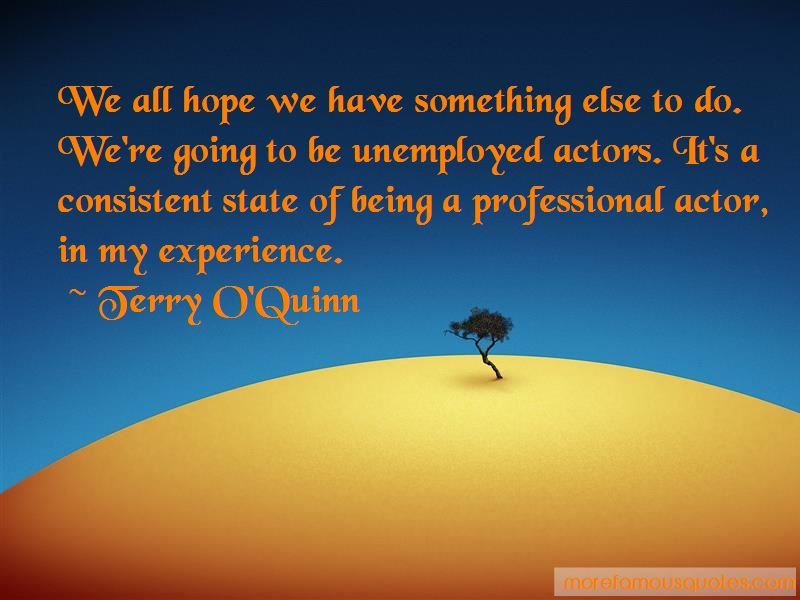 Terry O'Quinn Quotes Pictures 3