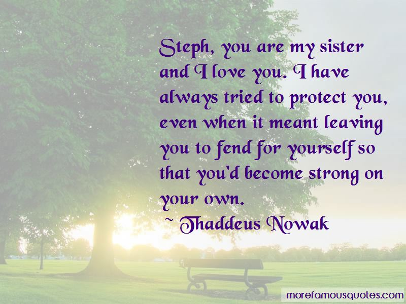 Thaddeus Nowak Quotes Pictures 2