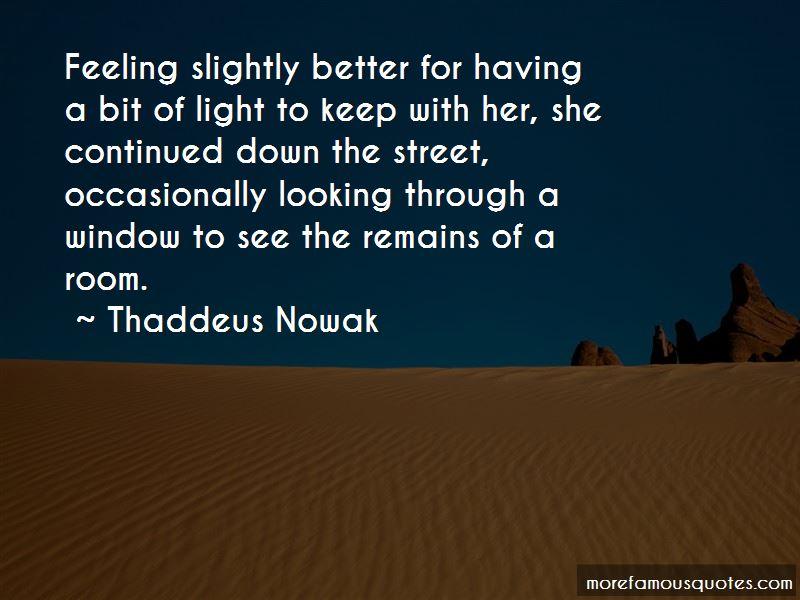 Thaddeus Nowak Quotes Pictures 4