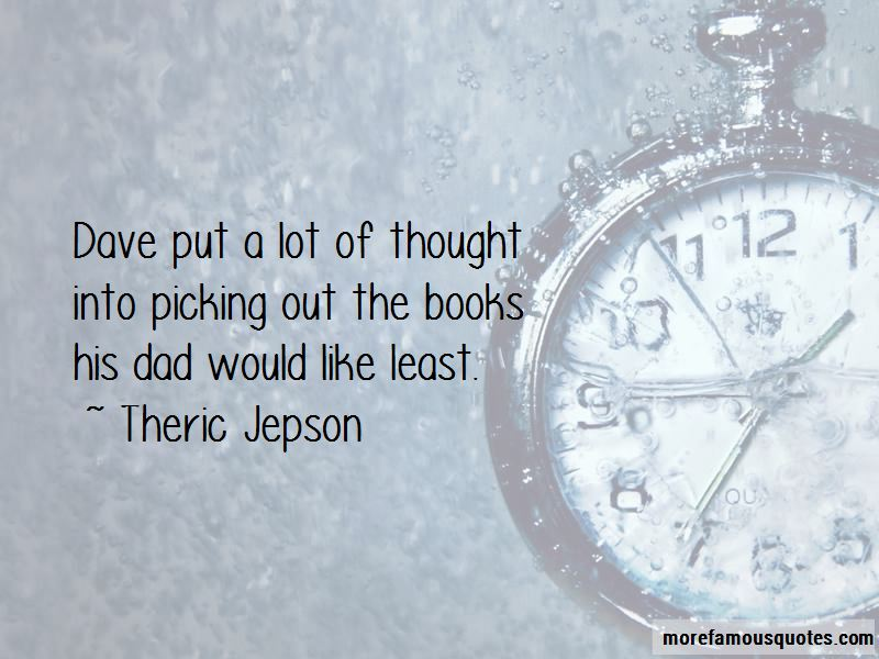 Theric Jepson Quotes Pictures 2