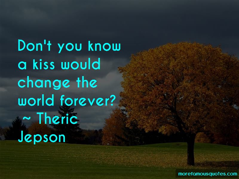Theric Jepson Quotes Pictures 3