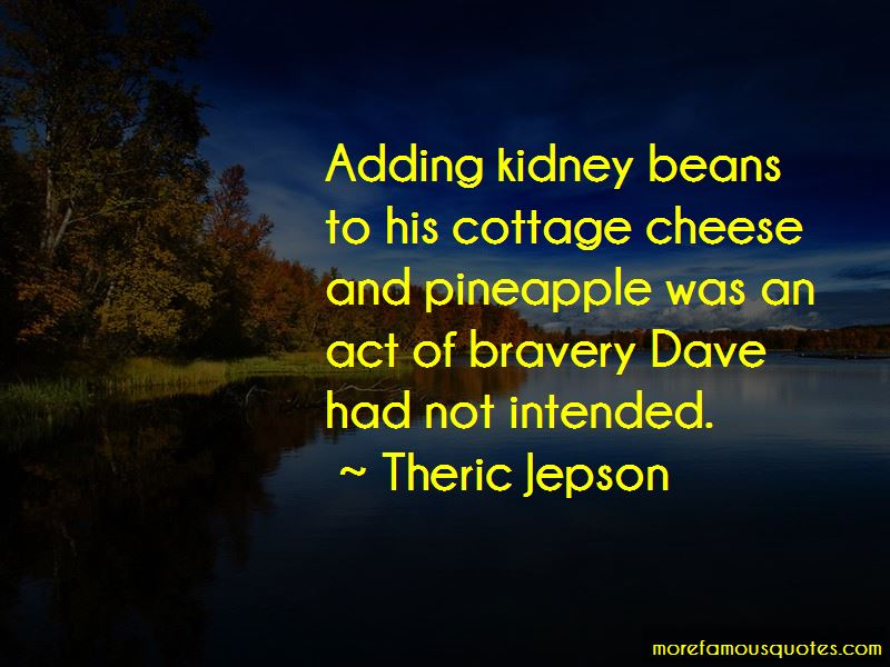 Theric Jepson Quotes