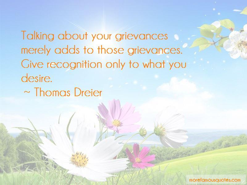 Thomas Dreier Quotes