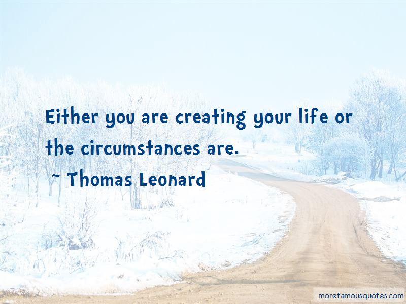 Thomas Leonard Quotes Pictures 2