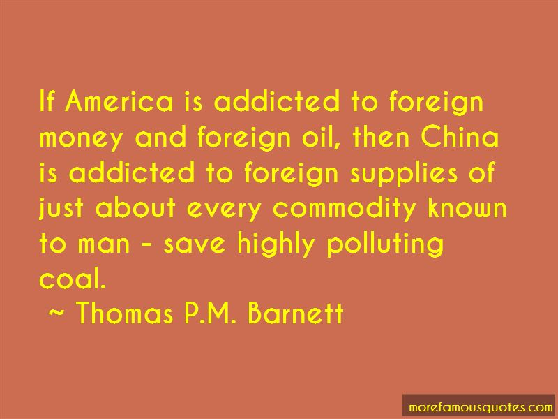 Thomas P.M. Barnett Quotes Pictures 2