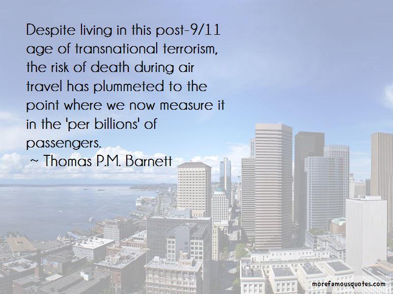 Thomas P.M. Barnett Quotes Pictures 3