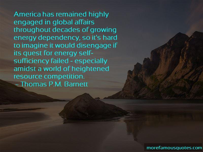 Thomas P.M. Barnett Quotes