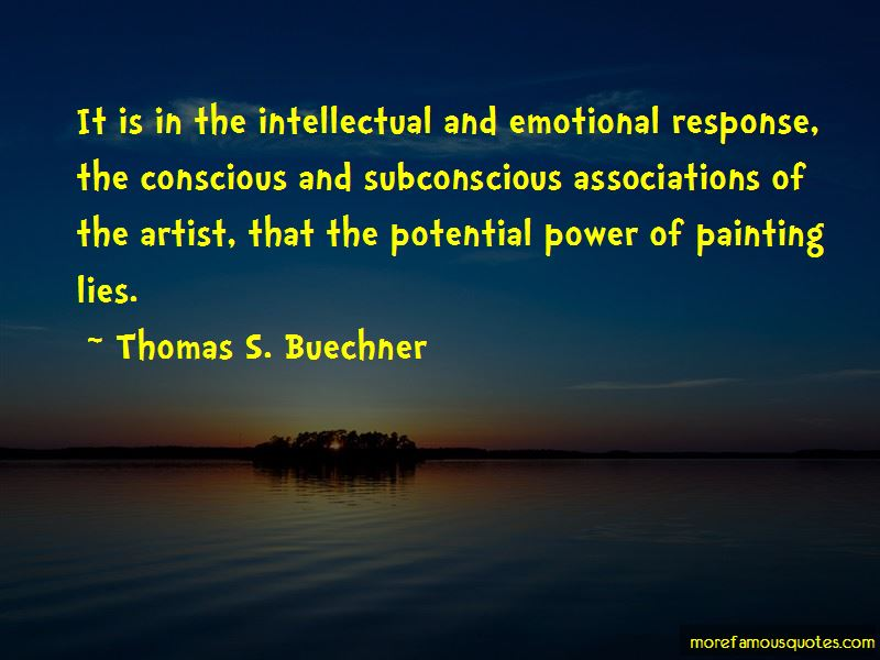 Thomas S. Buechner Quotes Pictures 3