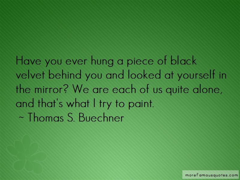 Thomas S. Buechner Quotes Pictures 4