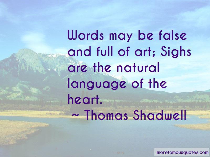 Thomas Shadwell Quotes