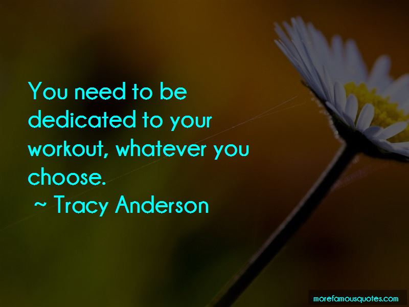 Tracy Anderson Quotes Pictures 3
