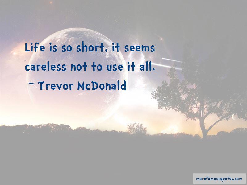 Trevor McDonald Quotes Pictures 3