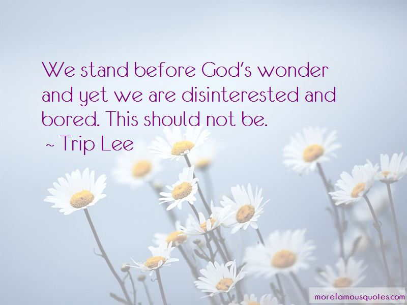 Trip Lee Quotes Pictures 3
