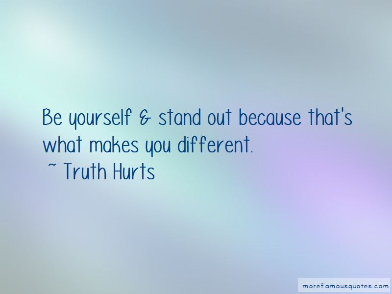 Truth Hurts quotes: top 4 famous quotes by Truth Hurts