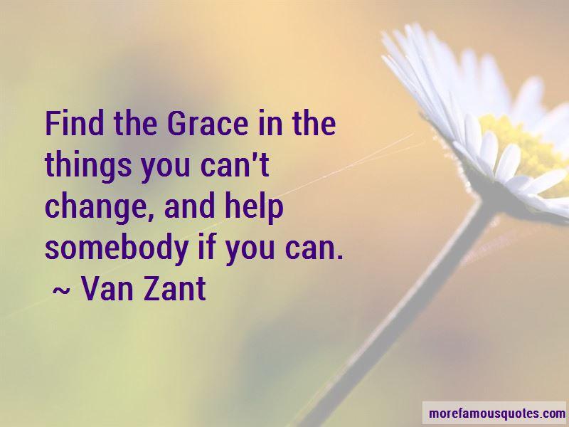 Van Zant Quotes