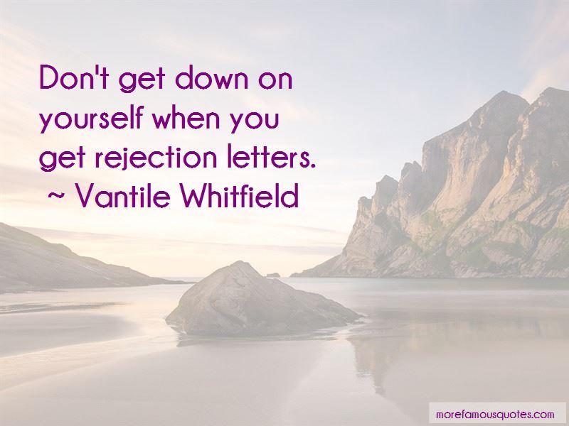 Vantile Whitfield Quotes Pictures 3