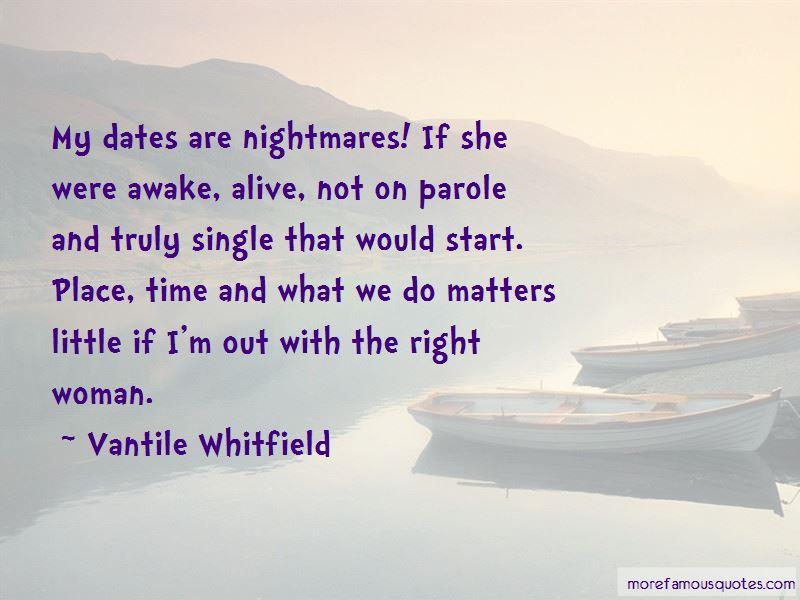 Vantile Whitfield Quotes Pictures 4