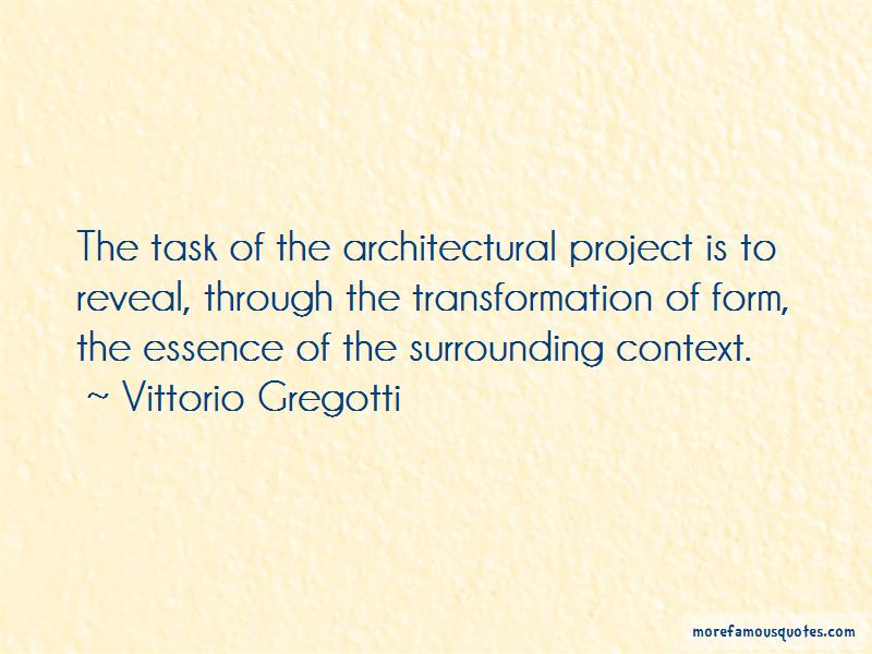 Vittorio Gregotti Quotes