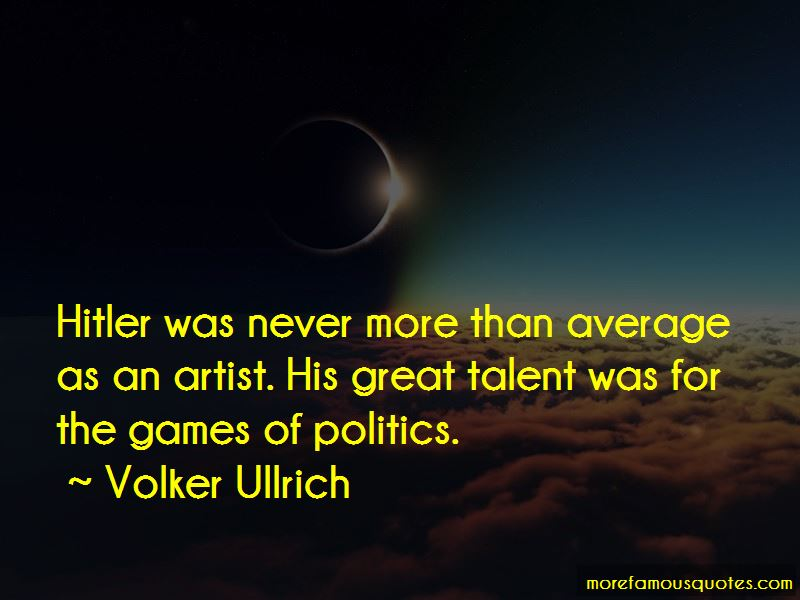 Volker Ullrich Quotes Pictures 2