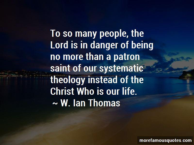 W. Ian Thomas Quotes Pictures 2