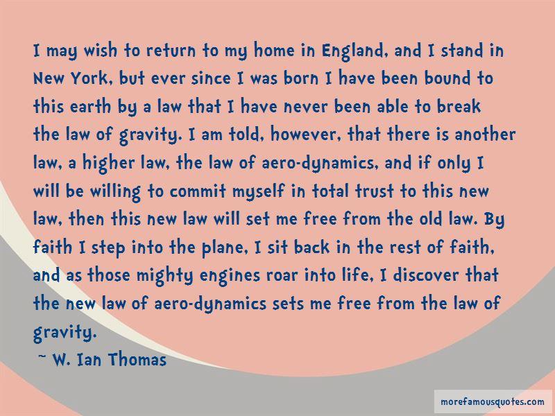 W. Ian Thomas Quotes Pictures 3