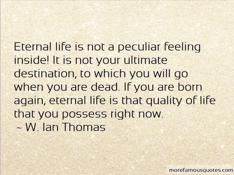 W. Ian Thomas Quotes Pictures 4
