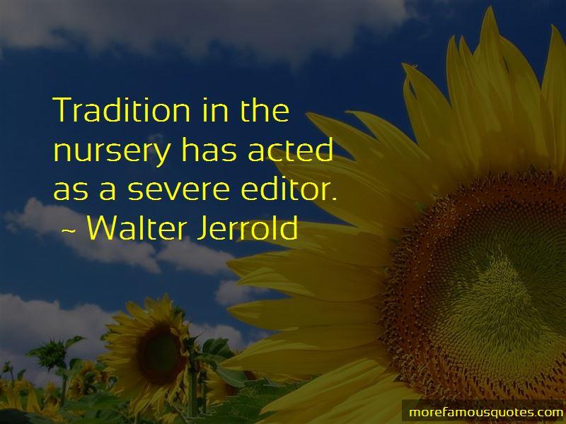 Walter Jerrold Quotes