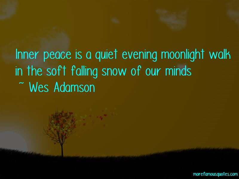 Wes Adamson Quotes Pictures 3