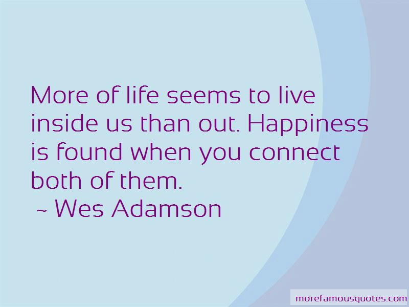 Wes Adamson Quotes Pictures 4