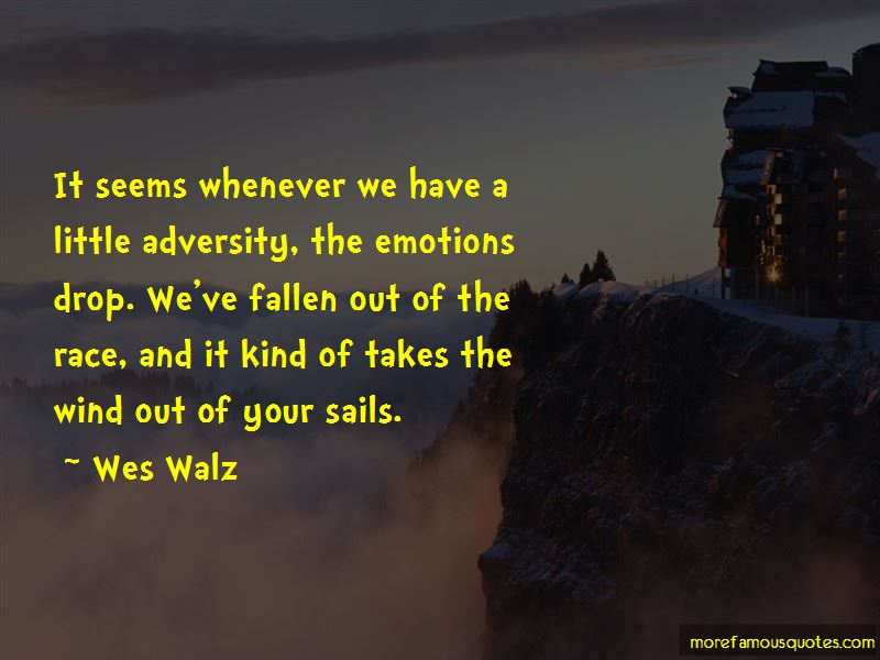 Wes Walz Quotes Pictures 3