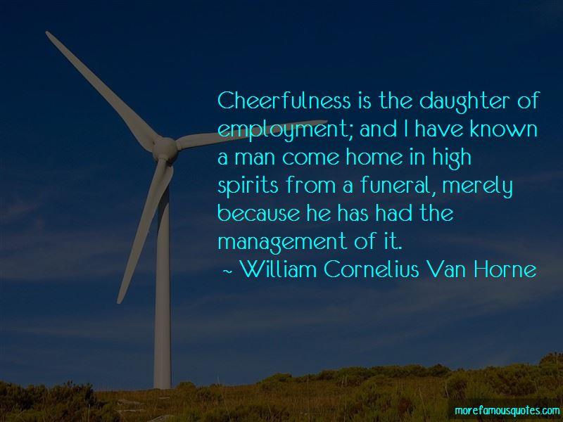 William Cornelius Van Horne Quotes Pictures 4