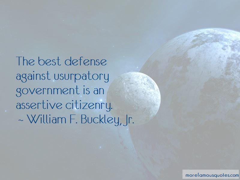 William F. Buckley, Jr. Quotes Pictures 3