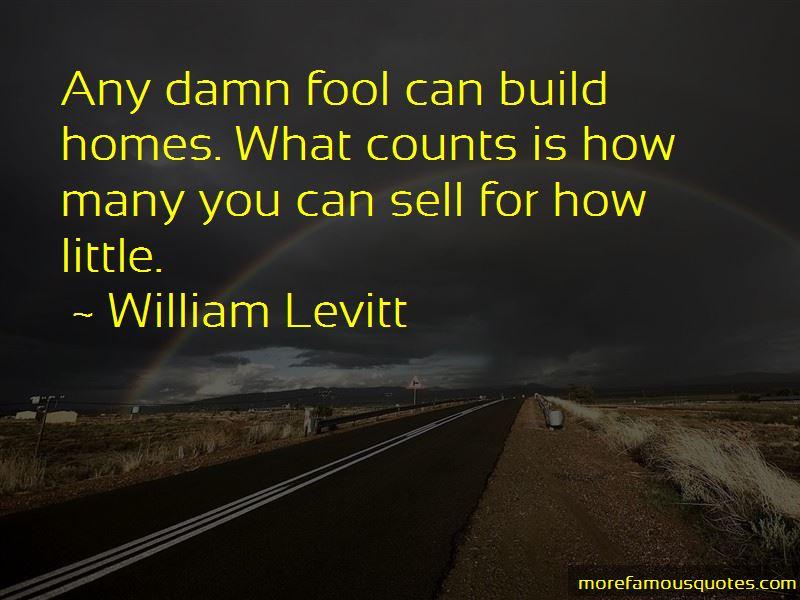 William Levitt Quotes